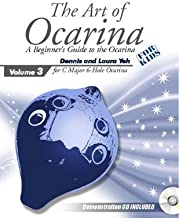 The Art of Ocarina (For C Major 6 Hole Ocarina, Volume 3)