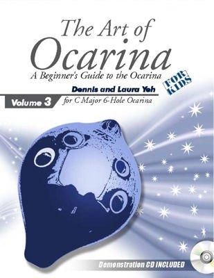 The Art of Ocarina (For C Major 6 Hole Ocarina, Volume 3)