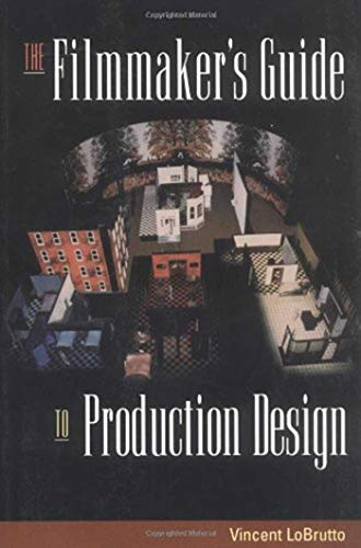 The Filmmaker's Guide to Production Design (English Edition)