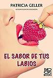 El sabor de tus labios