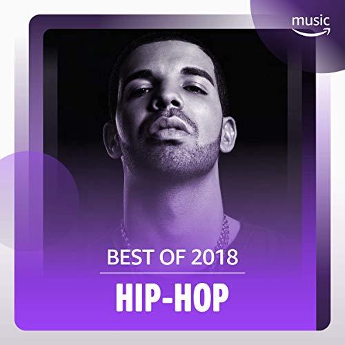 Best of 2018: Hip-Hop
