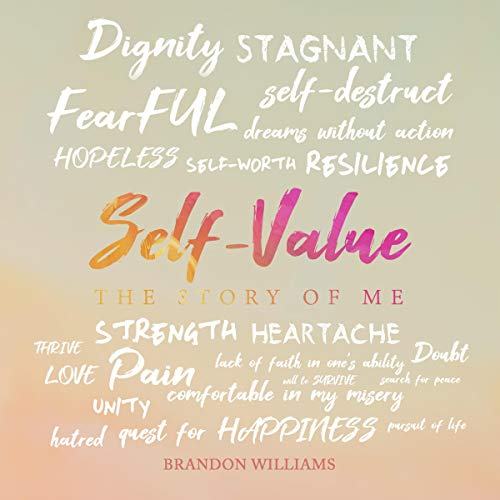 Self-Value: The Story of Me audiobook cover art