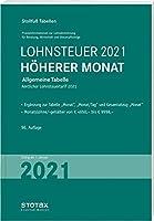 Tabelle, Lohnsteuer 2021 Hoeherer Monat: Allgemeine Tabelle