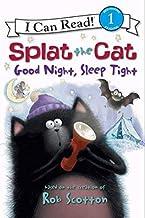 Splat the Ca: Good Night, Sleep Tight (I Can Read Level 1)