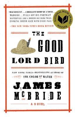The Good Lord Bird[GOOD LORD BIRD][LARGE PRINT] [Paperback]