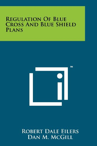 Regulation Of Blue Cross And Blue Shield Plans