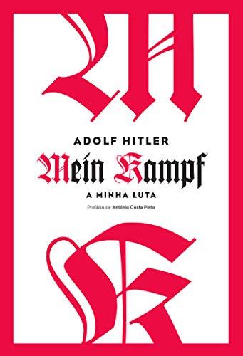 A Minha Luta - Mein Kampf