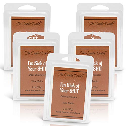 The Candle Daddy Odor/Smoke Eliminator I'm Sick of Your Shit Maximum Scent Wax Cubes/Melts- 5 Packs -10 Ounces Total- 30 Cubes