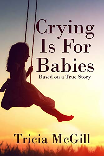 Book: Crying is for Babies by Tricia McGill