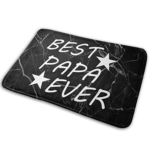 XDBJBJNSTDK Best Papa Ever Doormat Home Bathroom Bath Shower Bedroom Mat Toilet Floor Door Mat Rug Carpet Pad Indoor Doormat15.7 X 23.5""