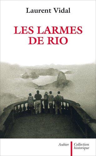 Les larmes de Rio : Le dernier jour d'une capitale 20 avril 1960