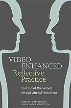Kennedy, H: Video Enhanced Reflective Practice: Professional Development Through Attuned Interactions