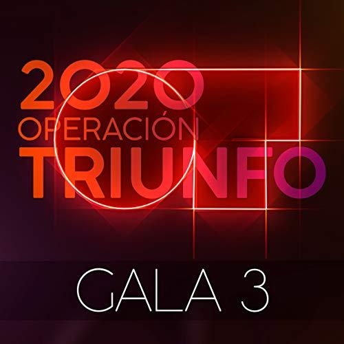 OT Gala 3 (Operación Triunfo 2020)