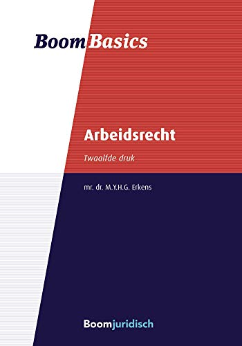 Boom Basics Arbeidsrecht (Dutch Edition)