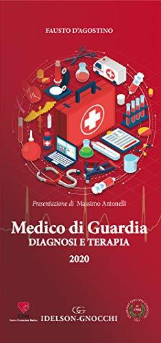 Medico di guardia. Diagnosi e terapia