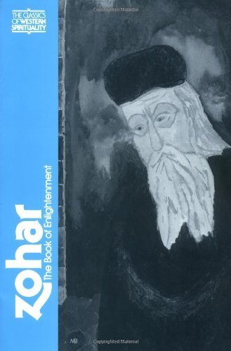 Zohar: The Book of Enlightenment (Classics of Western Spirituality (Paperback)) (English and Aramaic Edition)