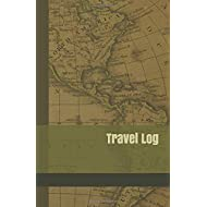Travel Log: A Journal for Road Trips in the 50 United States and National Park Vacations with Olive Green Vintage Map Cover