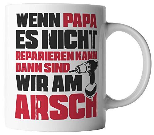 vanVerden Tasse - Wenn Papa es nicht reparieren kann sind wir am Arsch - Tassen für Vatertag Spruch Vater - beidseitig Bedruckt - Geschenk Idee Kaffeetassen, Tassenfarbe:Rot