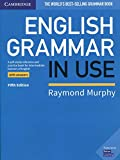 English Grammar in Use Book with Answers: A Self-study Reference and Practice Book for Intermediate...