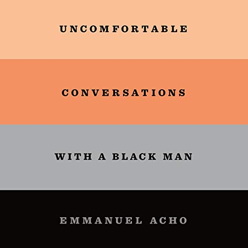 Uncomfortable Conversations with a Black Man cover art