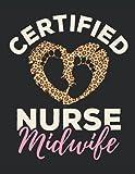 Certified Nurse Midwife: Nurse Midwife 2022 Weekly Planner (Jan 2022 to Dec 2022), Large Paperback Calendar Schedule Organizer, Midwifery Gift