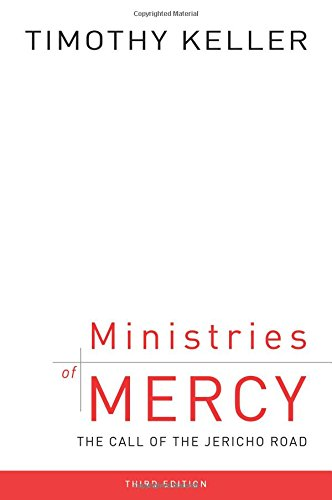 Ministries of Mercy,Third Edition: The Call of the Jericho Road