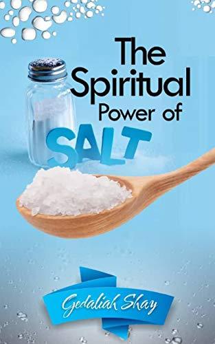 The Spiritual Power of Salt: How to Use...