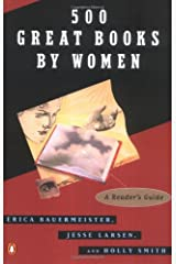 500 Great Books by Women: A Reader's Guide Paperback