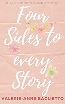Four Sides to Every Story by [Valerie-Anne Baglietto]