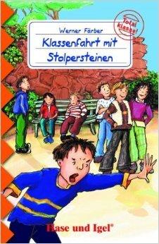 Klassenfahrt mit Stolpersteinen: Schulausgabe ( 4. April 2008 )
