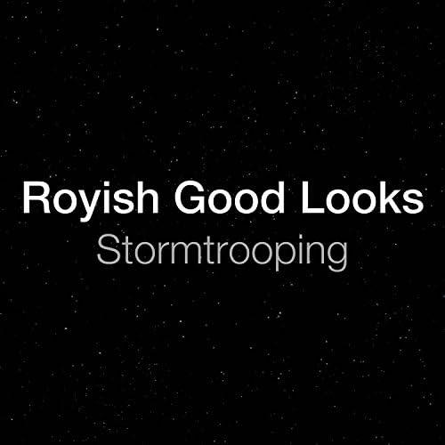 Royish Good Looks