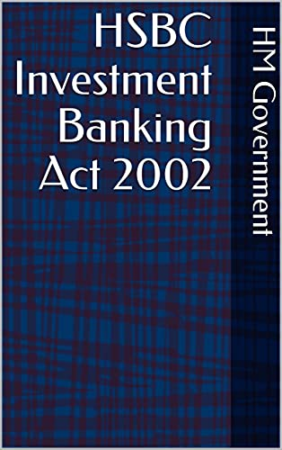 HSBC Investment Banking Act 2002 (English Edition)