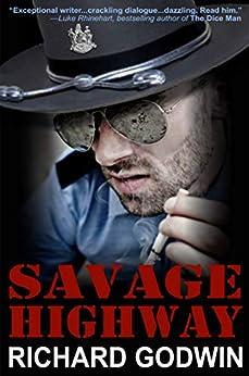 [Richard Godwin]のSavage Highway (English Edition)