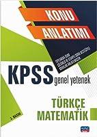 KPSS Genel Yetenek - Türkce - Matematik / Konu Anlatimi