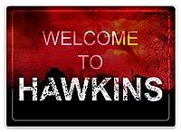 Hawkins Cloudsへようこそ 金属板ブリキ看板警告サイン注意サイン表示パネル情報サイン金属安全サイン