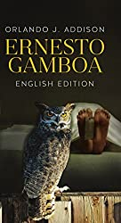 Ernesto Gamboa -English Edition