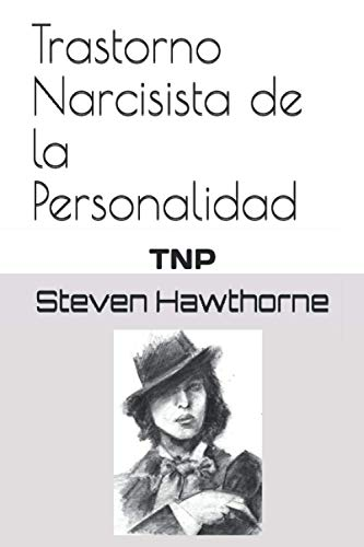 Trastorno Narcisista de la Personalidad: TNP
