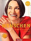 Menschen B1/1. Kursbuch. Per le Scuole superiori. Con DVD-ROM. Con espansione online: MENSCHEN B1.1 Kb+DVD-ROM (alum.)