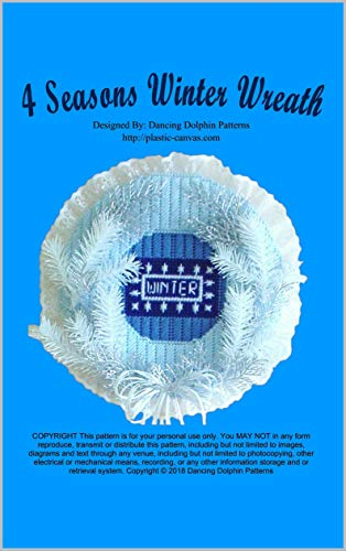 4 Seasons Winter Wreath: Plastic Canvas Pattern (English Edition)
