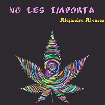 NO LES IMPORTA