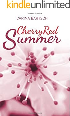 Cherry Red Summer (Emely and Elyas Book 1)