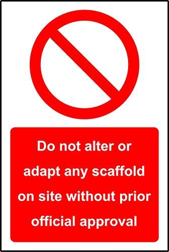 Geen steigers ter plaatse wijzigen of aanpassen zonder goedkeuring Veiligheidsbord - Zelfklevende sticker 300mm x 200mm