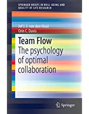 Team Flow: The Psychology of Optimal Collaboration