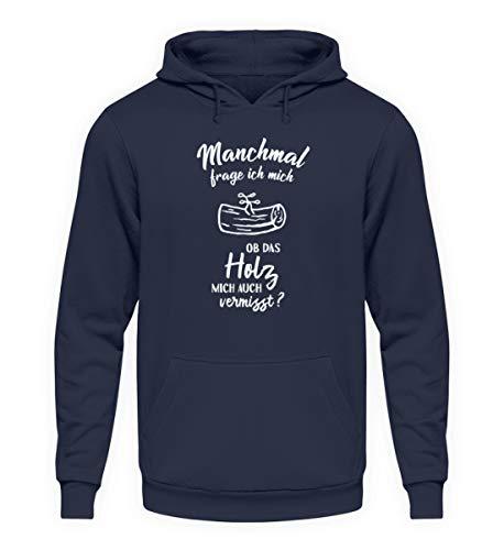 shirt-o-magic Tischler Schreiner: Ob Mein Holz Mich vermisst? - Unisex Kapuzenpullover Hoodie -5XL-Oxford Navy