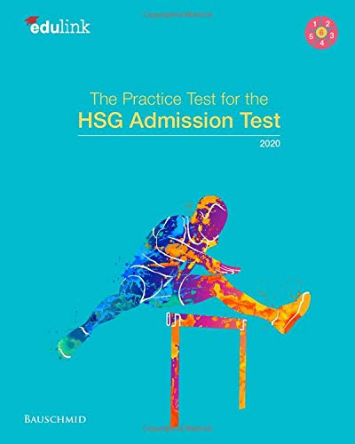 The Practice Test for the HSG Admission Test 2020 (Preparation for the St. Gallen Admission Test, Band 6)