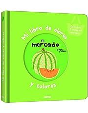 Mi libro de olores y colores. El mercado