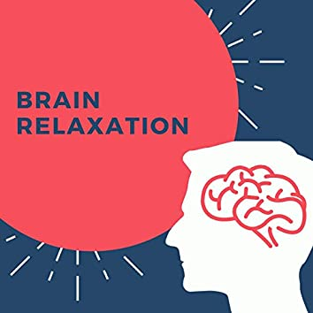 Brain Relaxation