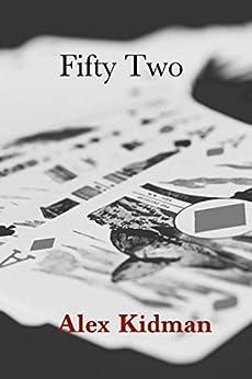 Fifty Two by [Alex Kidman]
