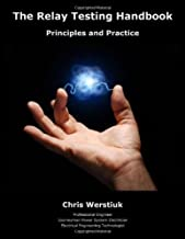 The Relay Testing Handbook: Principles and Practice