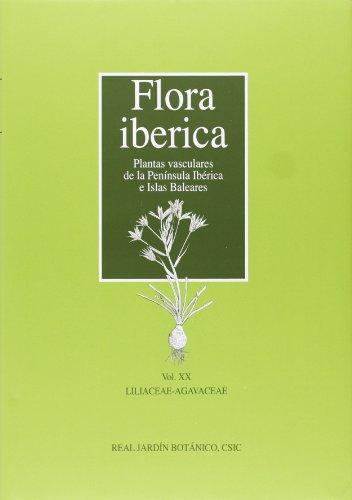 Liliaceae-Agavaceae (Flora Ibérica: plantas vasculares de la Península Ibérica e Islas Baleares)